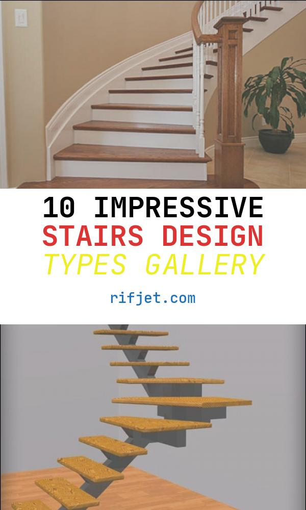 Stairs Design Types Beautiful Types Of Staircases