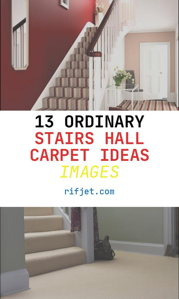Stairs Hall Carpet Ideas Fresh 17 Best Images About Stair Carpet Ideas On Pinterest