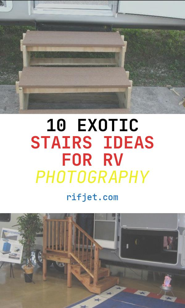 10 Exotic Stairs Ideas for Rv Photography