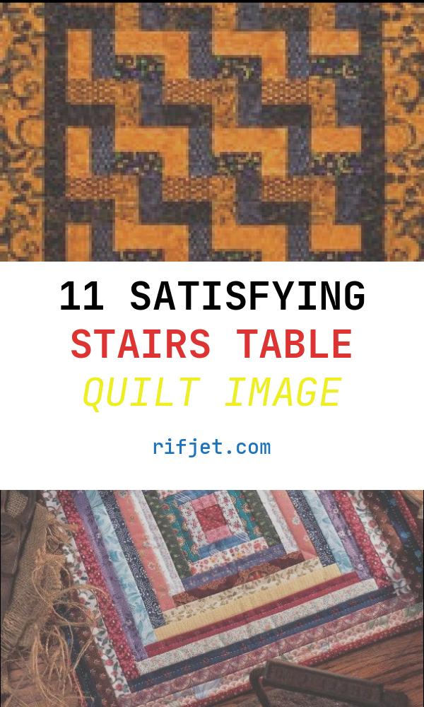 11 Satisfying Stairs Table Quilt Image
