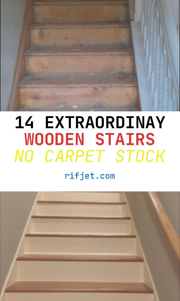 Wooden Stairs No Carpet Best Of Many Moments Me Finally New Carpet Upstairs