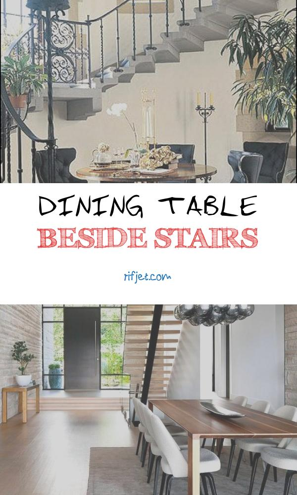 9 Best Dining Table Beside Stairs Photos