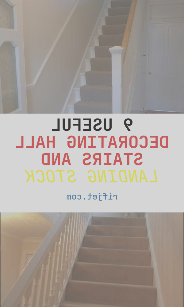 9 useful decorating hall stairs and landing stock