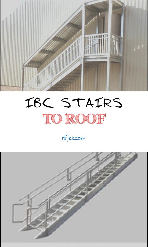 14 Quoet Ibc Stairs to Roof Photos