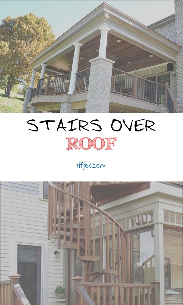 9 Amusing Stairs Over Roof Photos