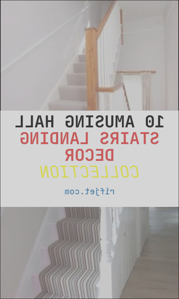 10 amusing hall stairs landing decor collection