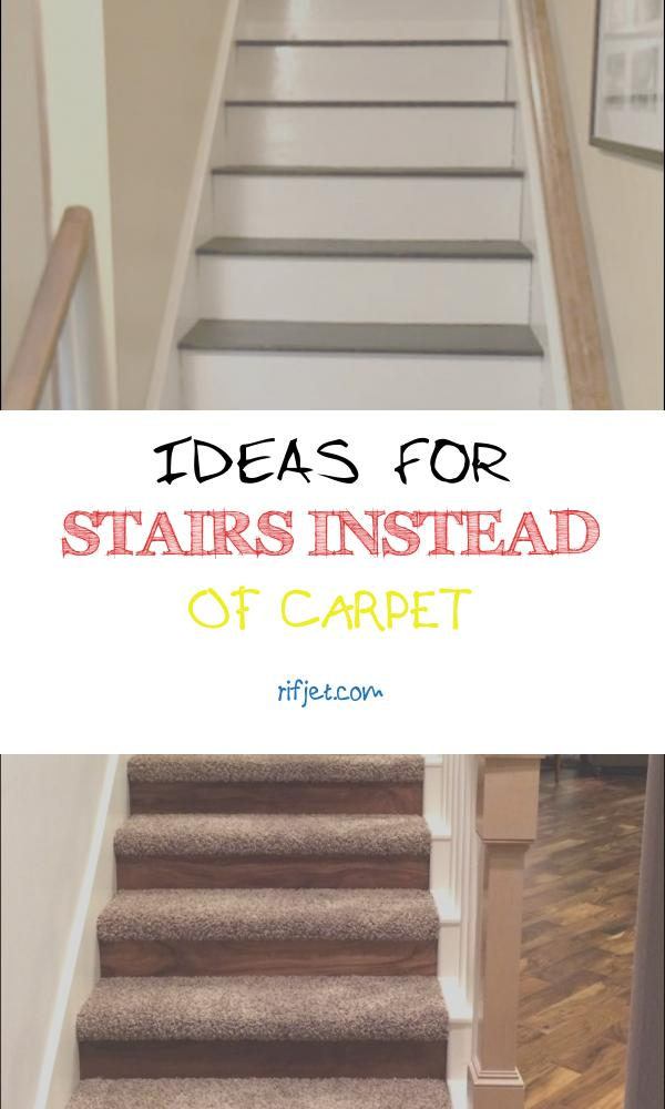Ideas for Stairs Instead Of Carpet Lovely 12 Basic Stairs Ideas Instead Carpet S Stairs