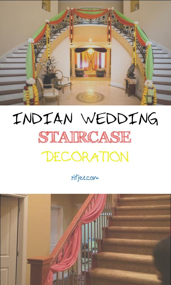 Indian Wedding Staircase Decoration Best Of Indian Weddings 16 Tips for Your Home Decoration