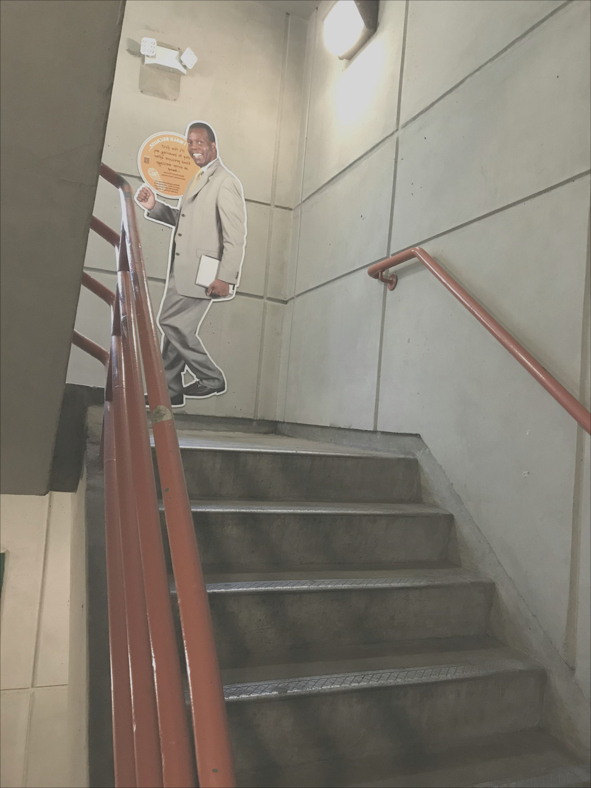 no fail every time i go into the stairwell at the