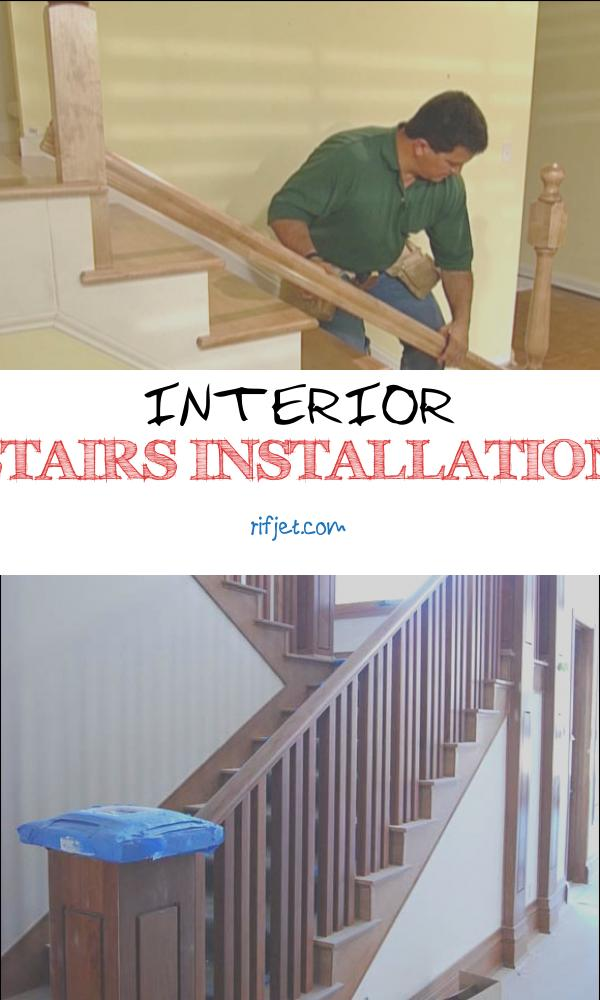 9 Entertaining Interior Stairs Installation Collection