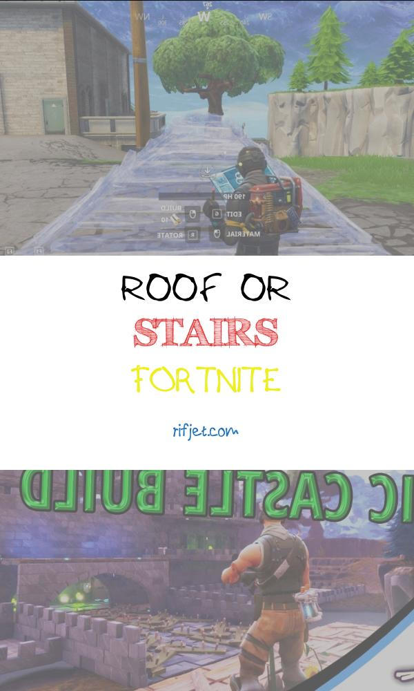 Roof or Stairs fortnite Unique 13 Nice Roof Stairs fortnite Collection Stairs Architecture