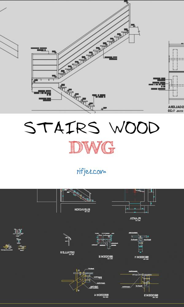 Stairs Wood Dwg Luxury Wooden Staircase Details In Dwg File Cadbull